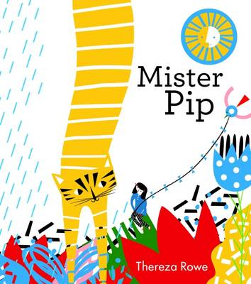 Mister Pip by Thereza Rowe