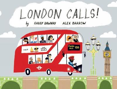 London Calls! by Gabby Dawnay