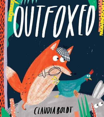 Outfoxed by Claudia Boldt