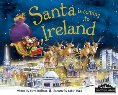 Santa is Coming to Ireland by Steve Smallman
