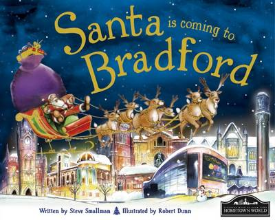 Santa is Coming to Bradford by Steve Smallman