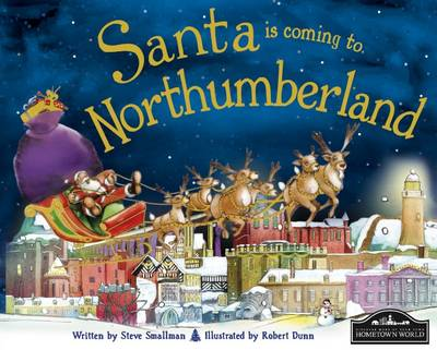 Santa is Coming to Northumberland by Steve Smallman