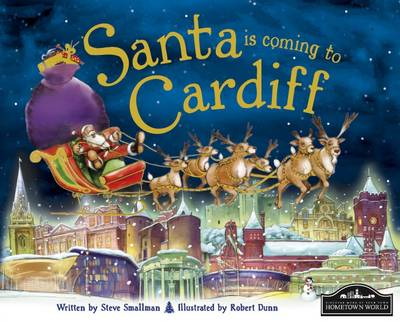 Santa is Coming to Cardiff by Steve Smallman