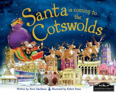 Santa is Coming to the Cotswolds by Steve Smallman