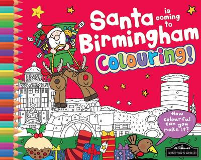 Santa is Coming to Birmingham Colouring by