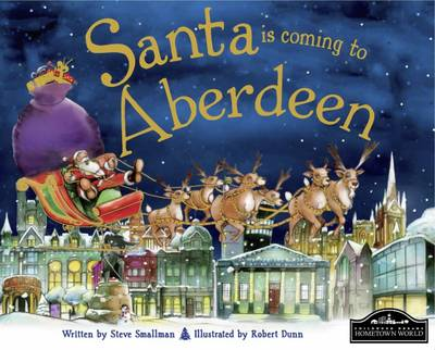Santa is Coming to Aberdeen by