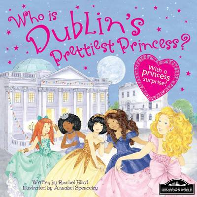 Dublin's Prettiest Princess by