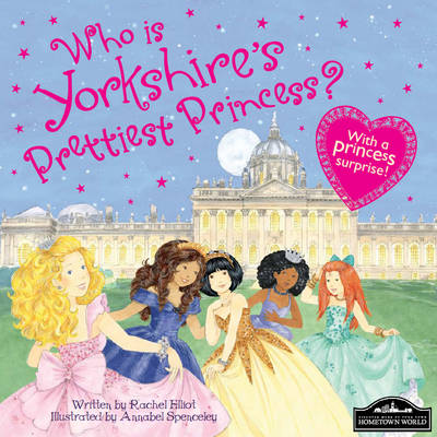 Yorkshire's Prettiest Princess by
