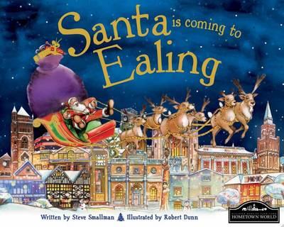 Santa is Coming to Ealing by Steve Smallman