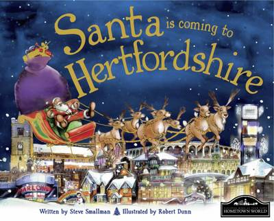 Santa is Coming to Hertfordshire by