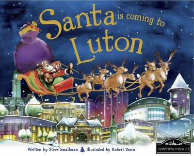 Santa is Coming to Luton by
