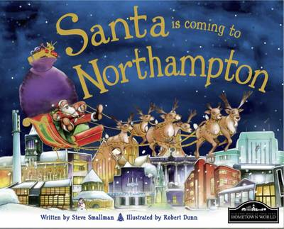 Santa is Coming to Northampton by