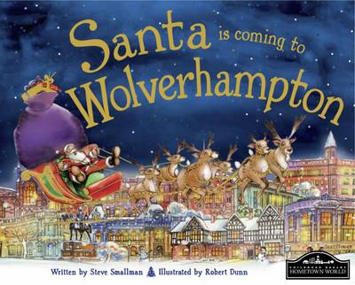 Santa is Coming to Wolverhampton by