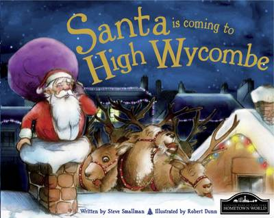 Santa is Coming to High Wycombe by