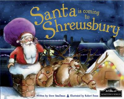 Santa is Coming to Shrewsbury by