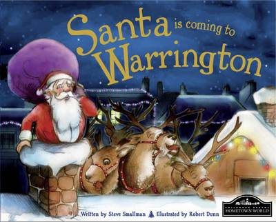 Santa is Coming to Warrington by