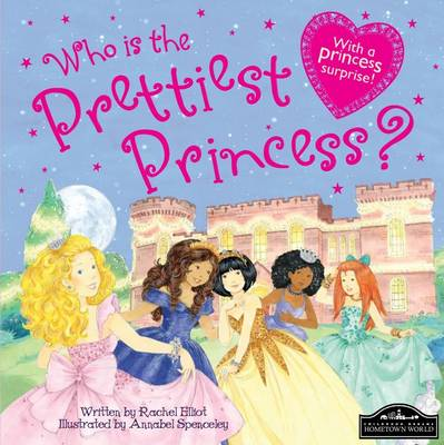 Who's the Prettiest Princess? by