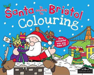 Santa is Coming to Bristol Colouring by