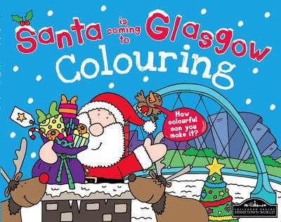 Santa is Coming to Glasgow Colouring by