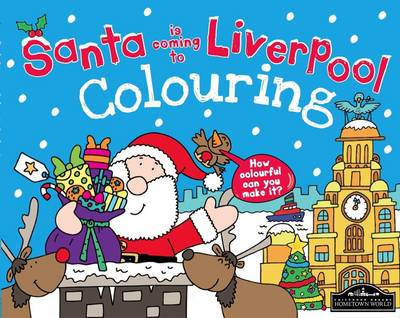 Santa is Coming to Liverpool Colouring by