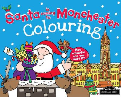 Santa is Coming to Manchester Colouring by