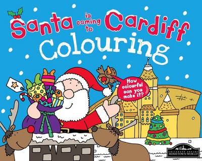 Santa is Coming to Cardiff Colouring by