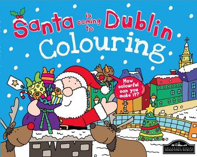Santa is Coming to Dublin Colouring by