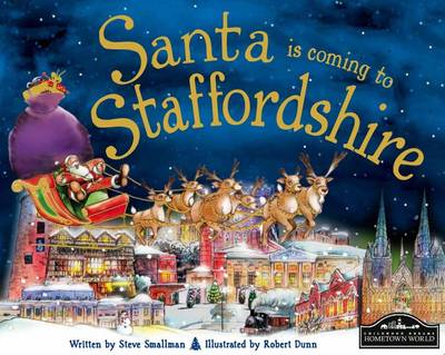 Santa is Coming to Staffordshire by Steve Smallman