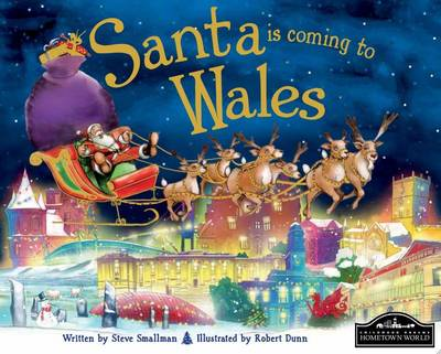 Santa is Coming to Wales by Steve Smallman