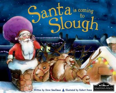 Santa is Coming to Slough by Steve Smallman