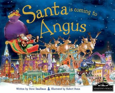 Santa is Coming to Angus by Steve Smallman
