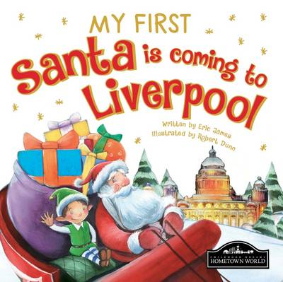 My First Santa is Coming to Liverpool by