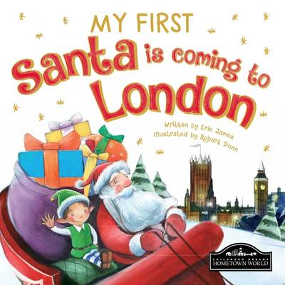 My First Santa is Coming to London by