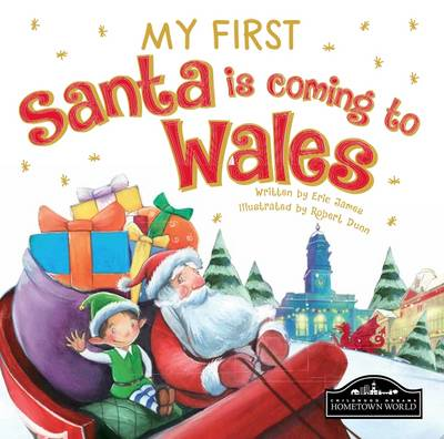 My First Santa is Coming to Wales by