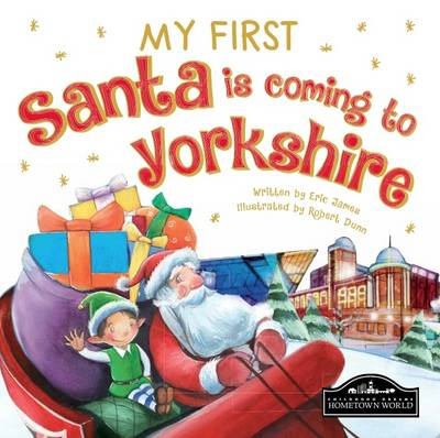 My First Santa is Coming to Yorkshire by
