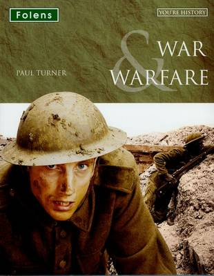 You're History: War & Warfare Student Book by Paul Turner