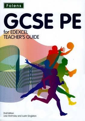 GCSE PE for Edexcel: Teacher's Guide & CD-ROM by Julie Walmsley
