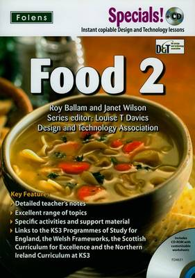 Secondary Specials! +CD: D&T - Food 2 by Roy Ballam, Janet Wilson, Julie Messanger, Di Brown