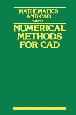 Mathematics and CAD Numerical Methods for CAD by Yvon Gardan