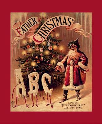 Father Christmas' ABC A Fascimile by F. Warne & Co.