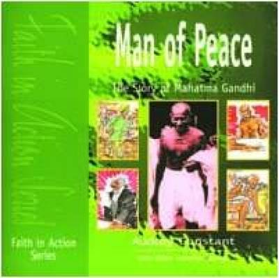 Man of Peace The Story of Mahatma Gandhi by Audrey Constant, Brian Platt