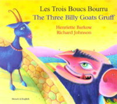 The Three Billy Goats Gruff in Bengali and English by Henriette Barkow