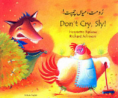 Don't Cry Sly in Urdu and English by Henriette Barkow