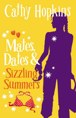 Mates, Dates and Sizzling Summers by Cathy Hopkins