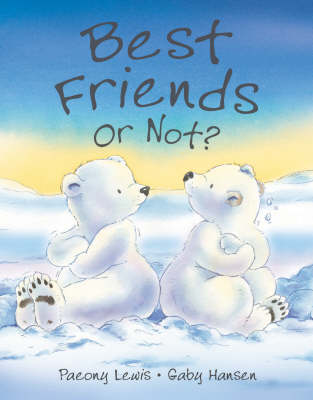 Best Friends or Not? by Paeony Lewis
