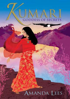 Kumari: Goddess of Secrets by Amanda Lees