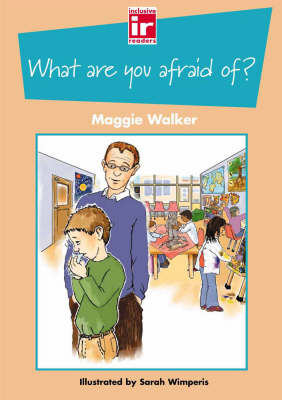 What are You Afraid Of? Big Book by Maggie Walker, Val Davis, Ann Berger