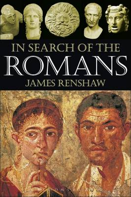 In Search of the Romans by James (Godolphin and Latymer School, London, UK) Renshaw