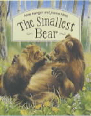 The Smallest Bear by Anne Mangan