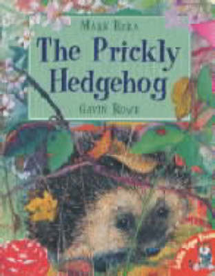 The Prickly Hedgehog by Mark Ezra